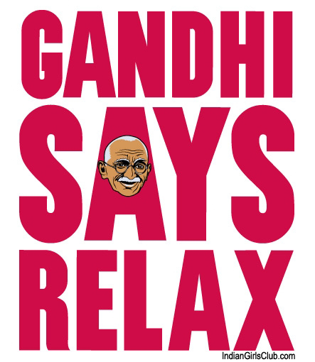 mahathma gandhi says relax white t-shirt